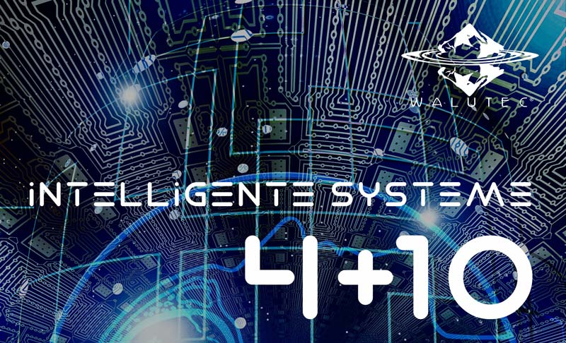 Intelligente Systeme by WALUTEC®